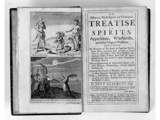 BEAUMONT (JOHN) An Historical, Physiological and Theological Treatise of Spirits, Apparitions, Witchcrafts...