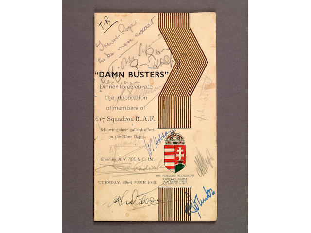 "A menu for the ""Damn Busters"" (sic) Dinner to celebrate the decoration of members of 617 Squadron R.A.F. following their gallant effort on the Rhur Dams. Given by A. V. Roe & Co. Ltd. Tuesday 22nd June 1943 held at the Hungaria Restaurant, Regents Street, London"