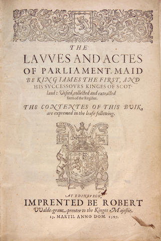 [SKENE (John)] The Lawes and Actes of Parliament, maid be King James the First, and his successours Kinges of Scotland