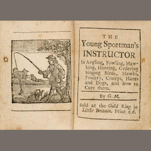 MARKHAM 01 (GERVASE) The Young Sportsman's Instructor  in Angling, Fowling, Hawking, Hunting, Orderi