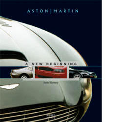 David Dowsey: Aston Martin - Power, Beauty and Soul,