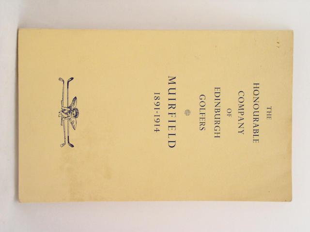 Gillon, Stair A.: The Honourable Company of Edinburgh Golfers at Muirfield 1891-1914,