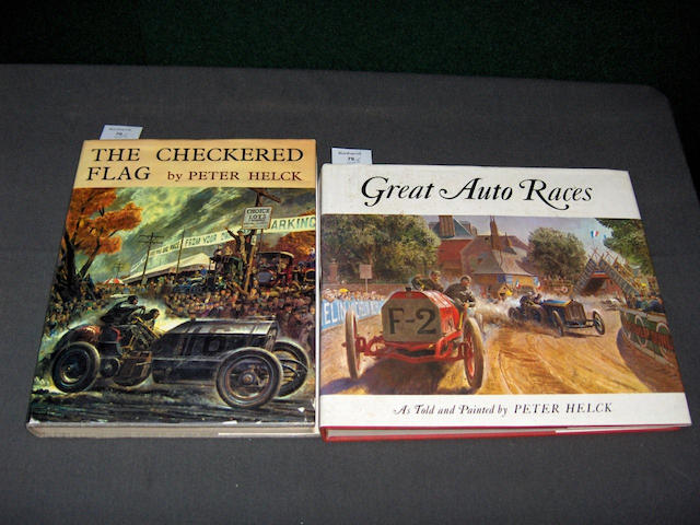 Peter Helck: Great Auto Races - As Told and Painted by Peter Helck;