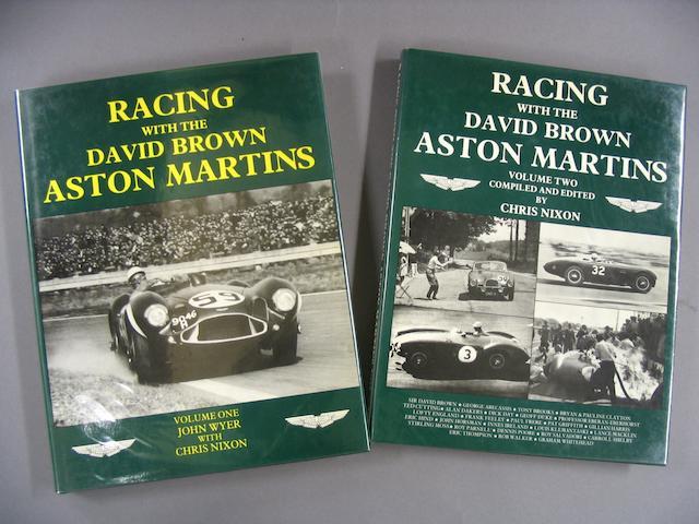 Chris Nixon and John Wyer: Racing With The David Brown Aston Martins; Volumes 1 and 2,