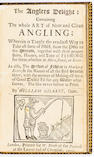 GILBERT (WILLIAM) The Anglers Delight: containing the Whole Art of Neat and Clean Angling...  also,