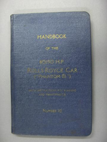Handbook of the 40/50Hp Rolls-Royce car ('Phantom III'), number XI,