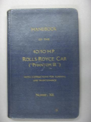 Handbook of the Rolls-Royce Car (Phantom III), number XII,