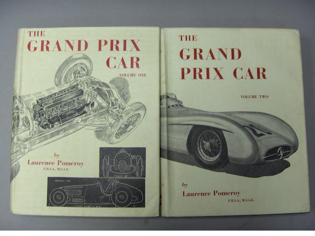 Laurence Pomeroy: The Grand Prix Car Volumes One and Two;
