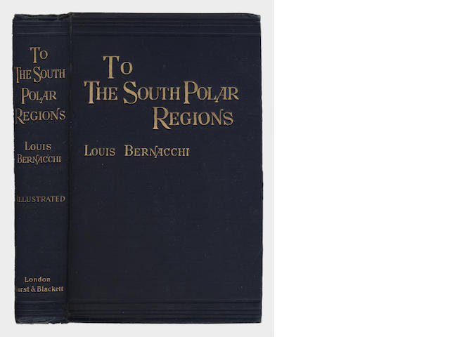 BERNACCHI (LOUIS) To the South Polar Regions: Expedition of 1898-1900