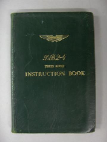 An Aston Martin DB2-4 3-litre instruction book,