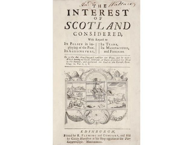 LINDESAY (P.) The Interest of Scotland Considered, with regard to its police in imploying of the poor, its agriculture, its trade, its manufactures and fisheries