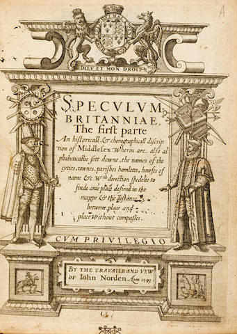 NORDEN (JOHN) Speculum Britanniae. The First Parte. An Historicall, & Chorographicall Discription of Middlesex