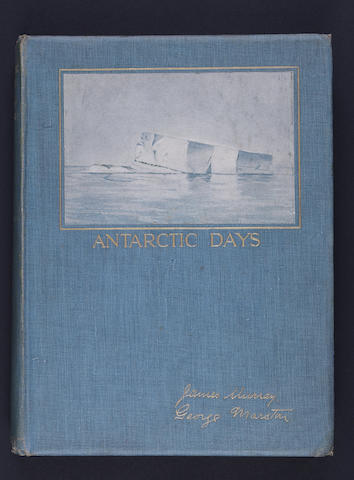 MURRAY (JAMES) and GEORGE MARSTON Antarctic Days. Sketches of the homely side of Polar life by two of Shackleton's men. Illustrated by the Authors ... introduced by Sir Ernest Shackleton