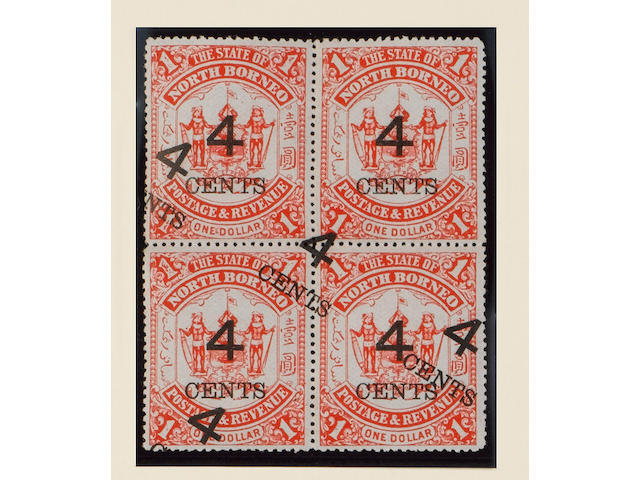 North Borneo: 1895 4c on $1 scarlet, block of four variety surcharge double, part o.g. fine and rare, Royal certificate (1963), SG87a, cat. £3,800+ (850)