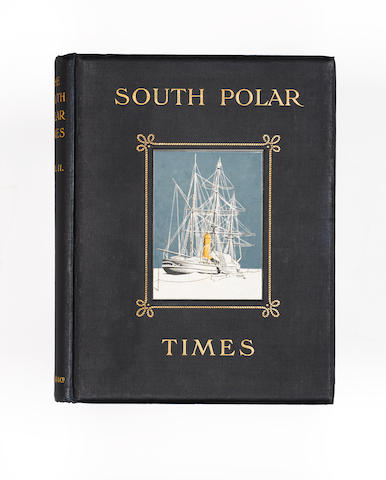 SOUTH POLAR TIMES SHACKLETON (ERNEST HENRY), L.C. BERNACCHI and APSLEY CHERRY-GARRARD, editors. Sout