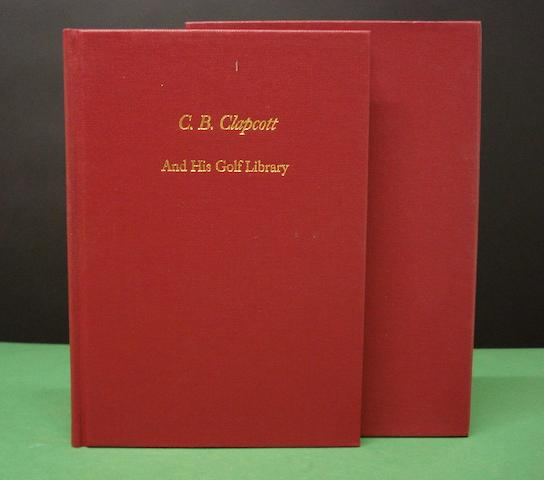 Johnson, Alastair J. and Joseph S. F. Murdoch: C. B. Clapcott And His Golf Library