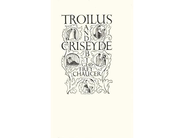 GILL (ERIC) CHAUCER (GEOFFREY) Troilus and Criseyde, LIMITED TO 219 COPIES