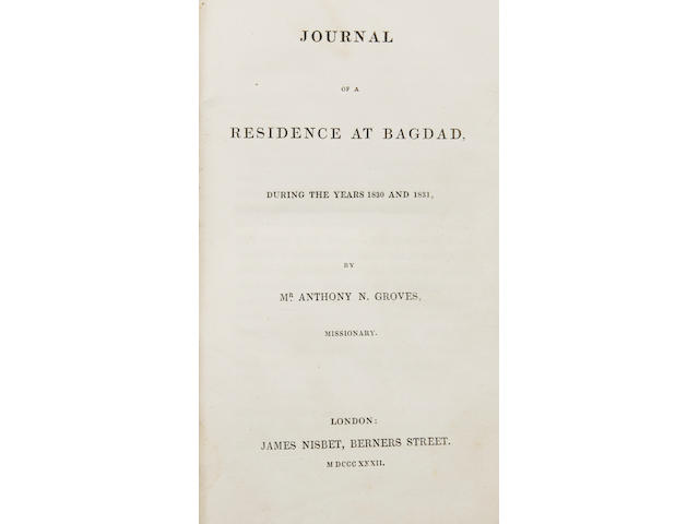 ARABIA GROVES (ANTHONY) Journal of a Residence at Bagdad, During the Years 1830 and 1831