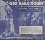 The Old Dark House, Universal Pictures, 1932,