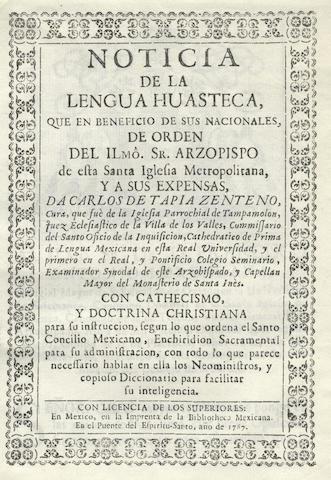 HUASTEC TAPIA ZENTENO (CARLOS DE) Noticia de la lengua Huasteca que en beneficio de sus nacionales