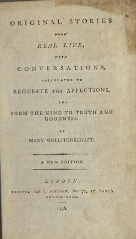 WOLLSTONECRAFT (MARY) Original Stories from Real Life, with conversations, calculated to regulate the affections, and form the mind to truth and goodness... new edition