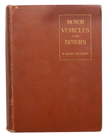 W. Worby Beaumont: Motor Vehicles and Motors,