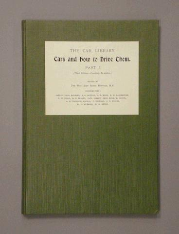 Lord Montagu: Cars and How to Drive Them - Part I; 1905-1906,