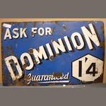 A Dominion Guaranteed enamel sign,