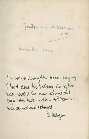 MONTGOMERY OF ALAMEIN, K.G. The Memoirs, First Edition, SIGNED BY THE AUTHOR, ANNOTATED BY SPIKE MILLGIAN,