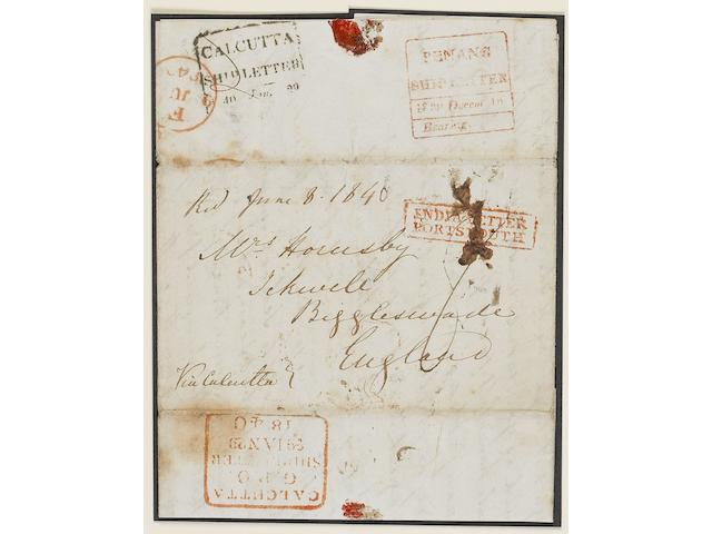Covers: Maritime: PENANG SHIP LETTER: 1839 – third letter from this correspondence routed 'Via Calcutta' with very fine strike of the boxed 'PENANG/SHIP LETTER/Bearing', mainly fine black boxed 'CALCUTTA/SHIP LETTER' and fine boxed red 'CALCUTTA/GPO/SHIP LETTER/29 JAN 29/1840'; very fine strike of the boxed red 'INDIA LETTER/PORTSMOUTH' (slightly affected by ink blot) and m/s '8' charge. (1196)