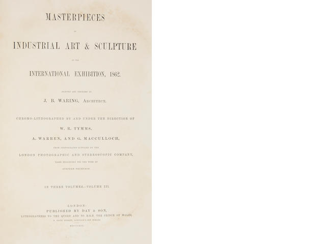 WARING (J.B.) Masterpieces of Industrial Art & Sculpture at the International Exhibition, 1862, vol. 3 only (of 3)