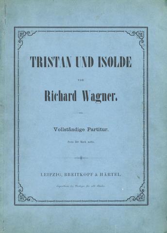 WAGNER (RICHARD) Tristan und Isolde... Vollständige Partitur, FIRST EDITION