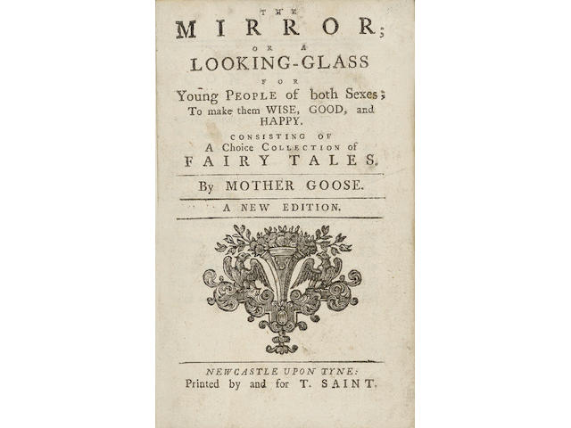 BEWICK (THOMAS) The Mirror; Or A Looking-Glass for Young People of Both Sexes; to Make Them Wise, Good, and Happy. Consisting of a Choice Collection of Fairy Tales. By Mother Goose. A New Edition