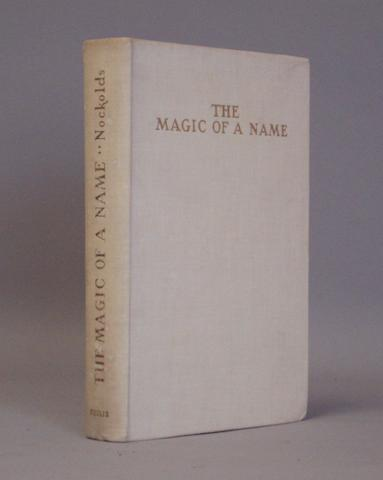 Harold Nockolds; 'The Magic of a Name',