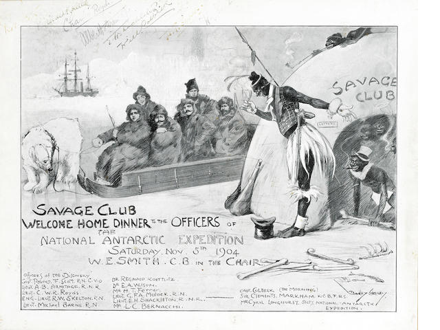 NATIONAL ANTARCTIC EXPEDITION, 1904 Savage Club Welcome Home Dinner to the Officers of the national Antarctice Expedition Saturday Nov 5th 1904 W.E. Smith. C.B. in the Chair