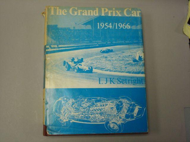 L.J.K. Setright: The Grand Prix Car 1954-1966;