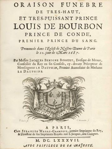 BOSSUET (JACQUES BENIGNE) Oraison funebre de tres-Haut, et tres-puissant Prince Louis de Bourbon Prince de Conde, Premier Prince du Sang. Prononcée dans l'Eglise de Nostre-Dame de Paris le 10. jour de Mars 1687