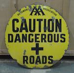 An 'AA - Caution Dangerous + Roads' circular enamel sign, Edwardian,
