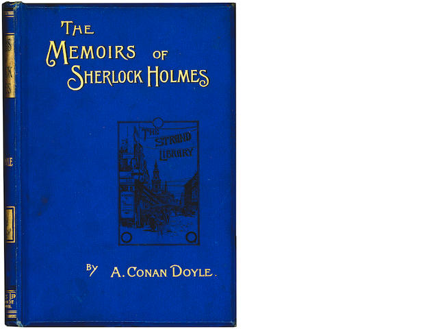 DOYLE (ARTHUR CONAN) The Memoirs of Sherlock [Sadleir 746], 1894 [but 1893]; The Adventures of Sherlock Holmes, lacking frontispiece and contents leaf, several gatherings loose, upper hinge cracked [Sadleir 739], 1892
