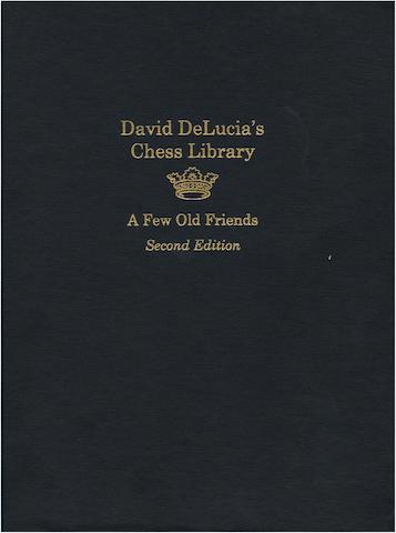Delucia (David), David DeLucia's Chess Library, A Few Old Friends, SECOND EDITION