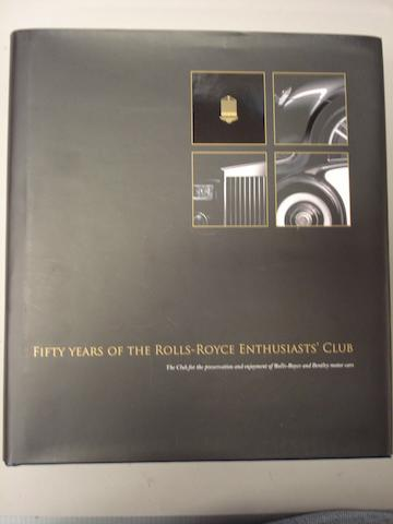 Fifty Years Of The Rolls-Royce Enthusats Club (1957-2007),