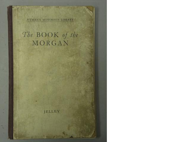 H.Jelley: The Book of the Morgan, 1935;