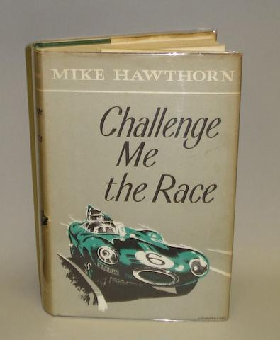 A signed copy of Mike Hawthorn: Challenge Me the Race,
