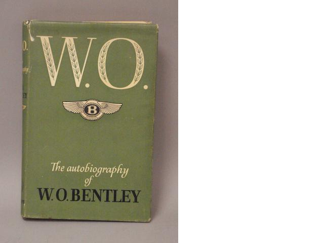 W.O Bentley: W.O The Autobiography,