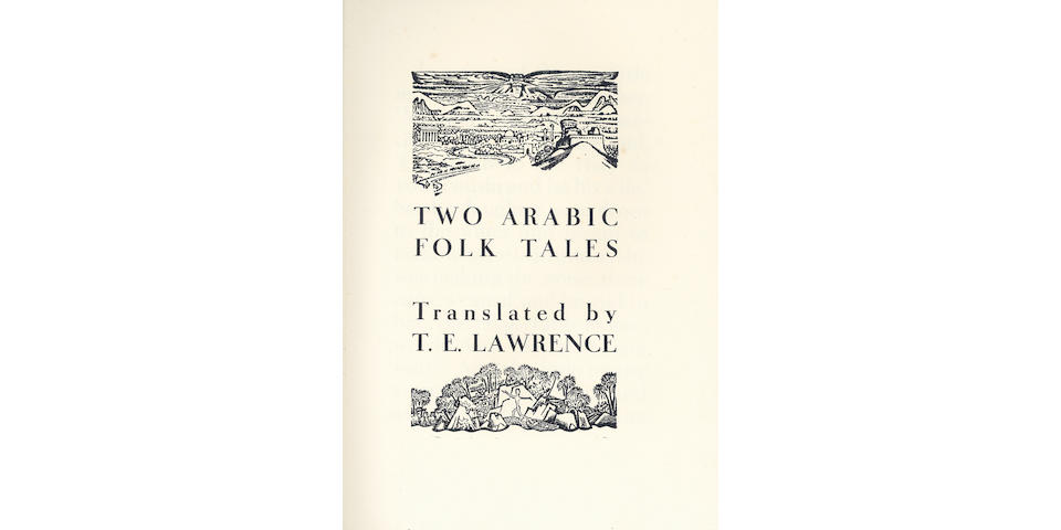 LAWRENCE (THOMAS EDWARD, translator) Two Arabic Folk Tales