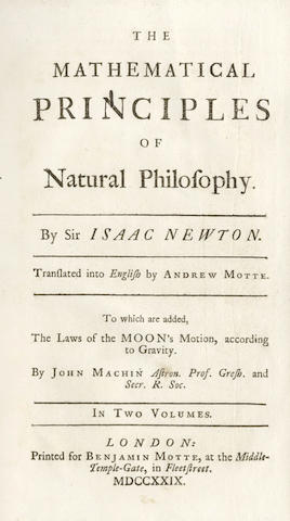 NEWTON (ISAAC) The Mathematical Principles of Natural Philosophy... Translated into English by Andrew Motte. To Which are Added, the Laws of the Moon's Motion, according to Gravity. By John Machin, 2 vol.