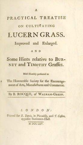 ROCQUE (BARTHOLOMEW, of Walham-Green) A Practical Treatise on Cultivating Lucern Grass. Improved and Enlarged. An Some Hints Relative to Burnet and Timothy Grasses
