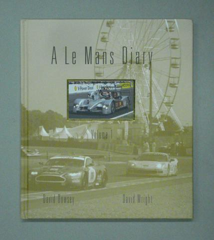David Dowsey and David Wright: A Le Mans Diary,