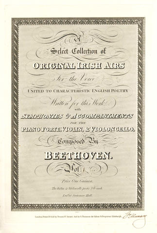 MUSIC BEETHOVEN (LUDWIG VAN) A Select Collection of Original Irish Airs For the Voice United to Characteristic English Poetry Written for this Work, with Symphonies & Accompaniments for the PIano Forte, Violin & Violoncello, vol. 1 (of 2)