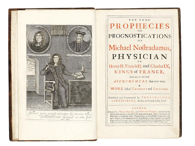 NOSTRADAMUS (MICHEL DE) The True Prophecies or Prognosticatons of Michael Nostradamus, Physician to Henry II, Francis II, and Charles IX, Kings of France, and One of the Best Astronomers that Ever Were